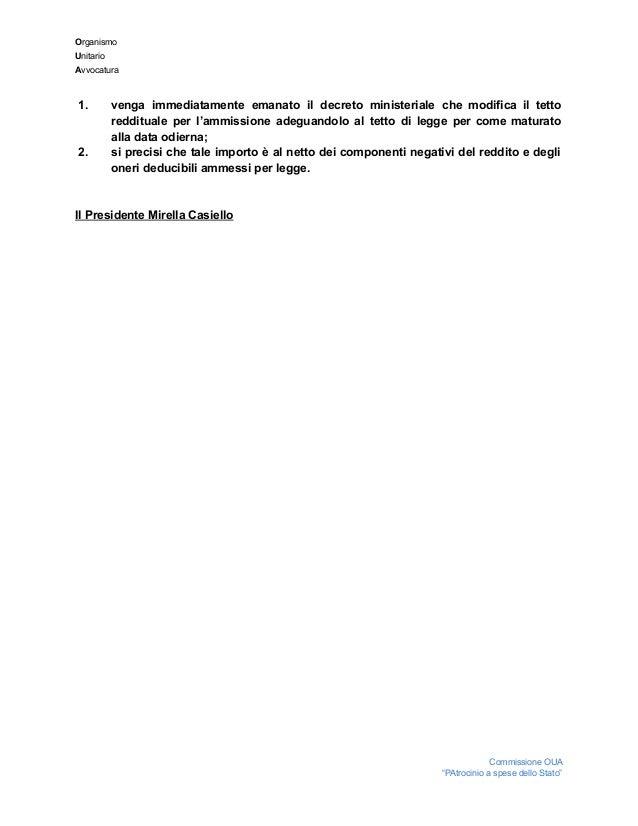 Organismo Unitario Avvocatura  1. venga immediatamente emanato il decreto ministeriale che modifica il tetto ...
