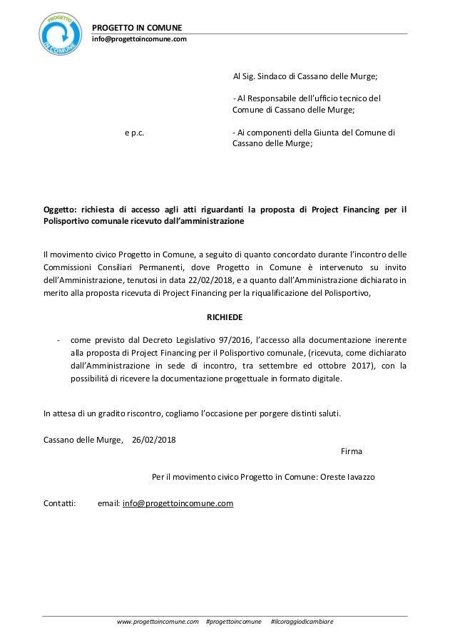 PROGETTO IN COMUNE info@progettoincomune.com www.progettoincomune.com #progettoincomune #ilcoraggiodicambiare Al Sig. Sind...