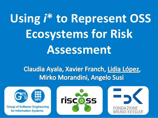 Using i* to Represent OSS Ecosystems for Risk Assessment