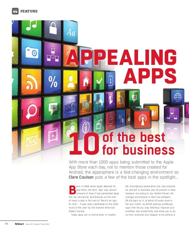 68 Issue 43 | Quarter Three 2013 FEATURE B ack in 2008 when Apple debuted its App Store, the term 'app' was almost unheard...