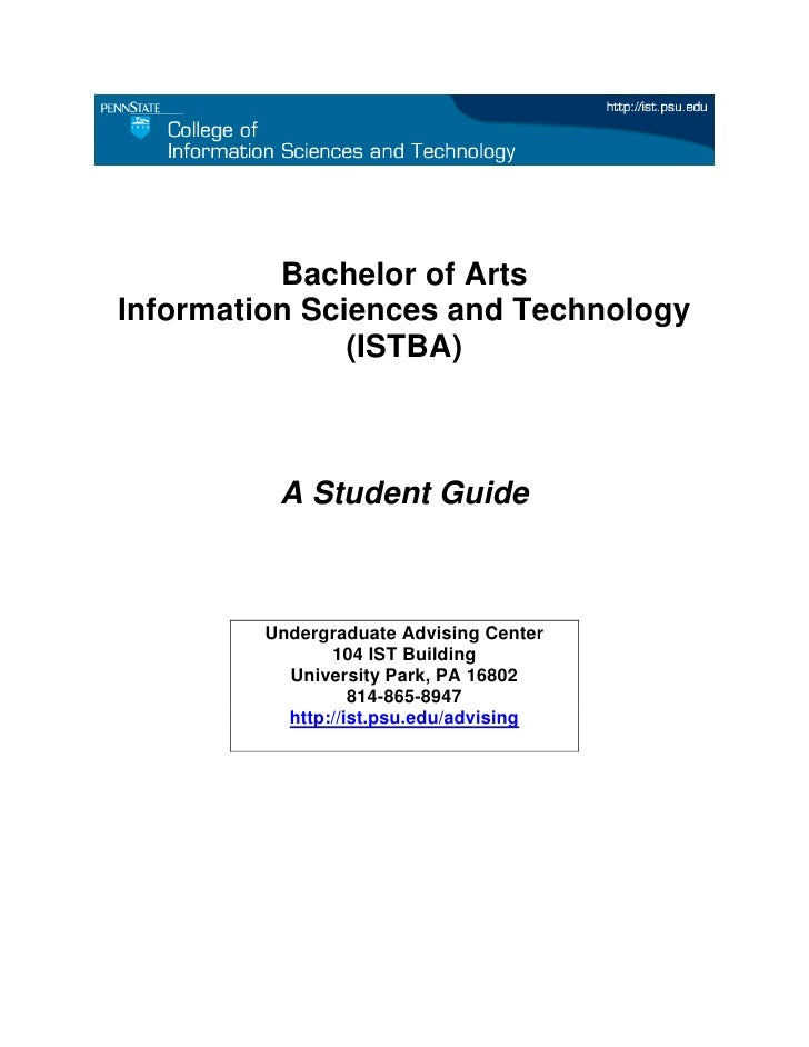 Bachelor of Arts Information Sciences and Technology                (ISTBA)             A Student Guide            Undergr...