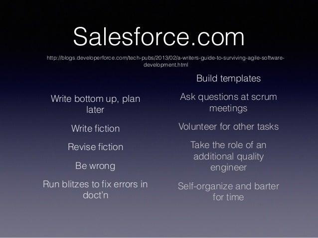 Salesforce.com http://blogs.developerforce.com/tech-pubs/2013/02/a-writers-guide-to-surviving-agile-software- development....