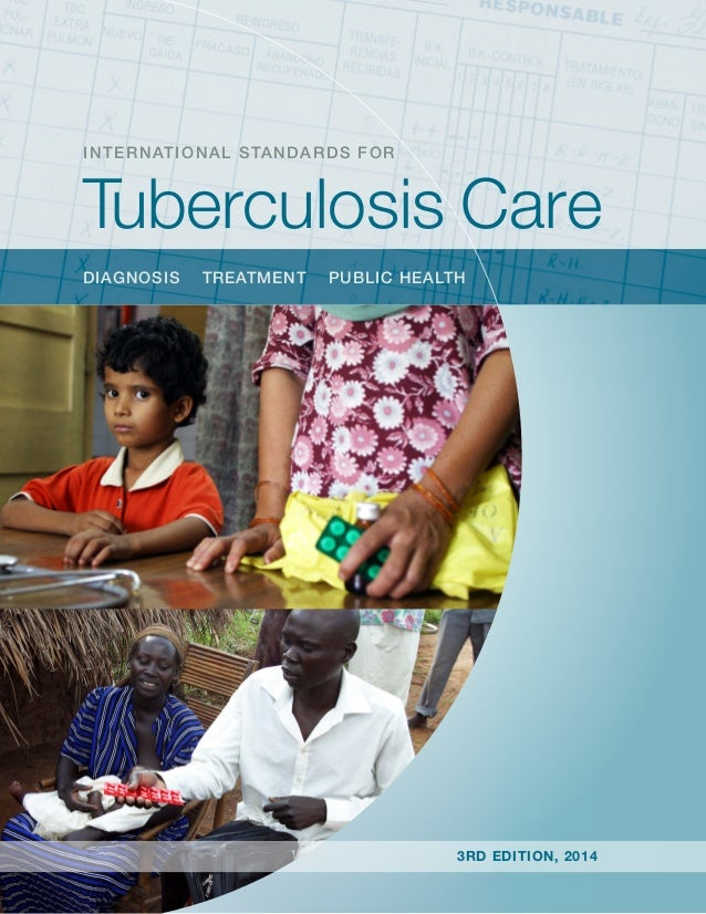 diagnosis treatment public health INTERNATIONAL STANDARDS FOR Tuberculosis Care 3rd edition, 2014