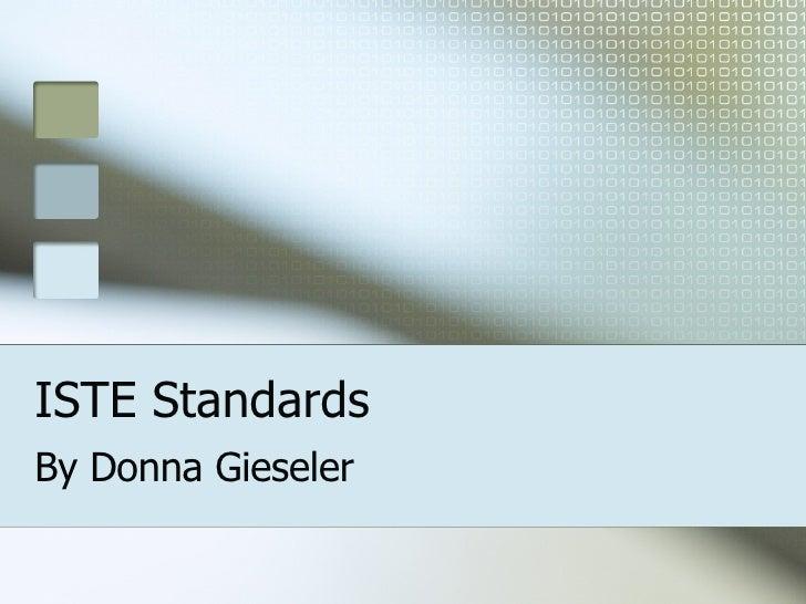 ISTE Standards By Donna Gieseler