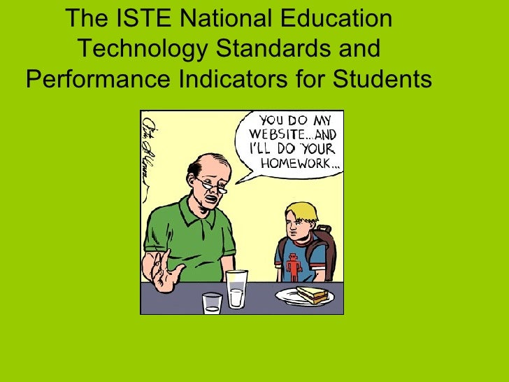 The ISTE National Education Technology Standards and Performance Indicators for Students