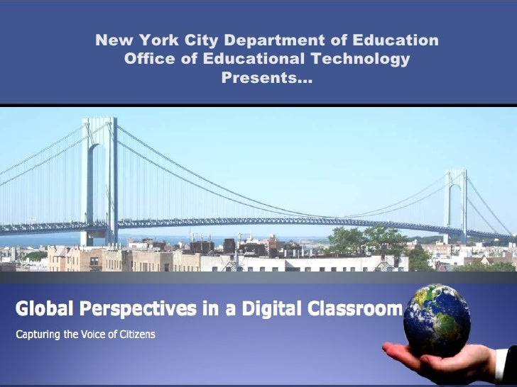 New York City Department of Education Office of Educational Technology Presents...