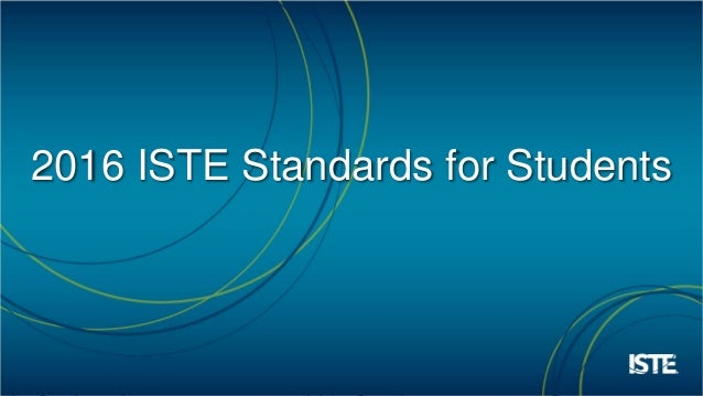 Introducing the 2016 ISTE Standards for Students  Slide 2
