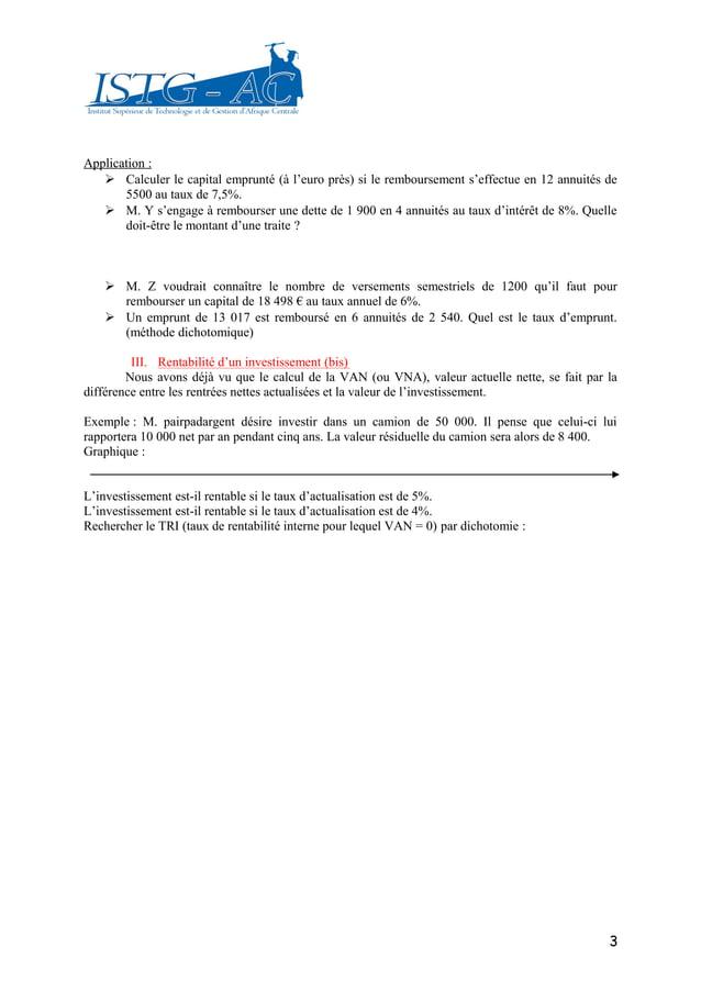 Application :    Calculer le capital emprunté (à l'euro près) si le remboursement s'effectue en 12 annuités de       5500...