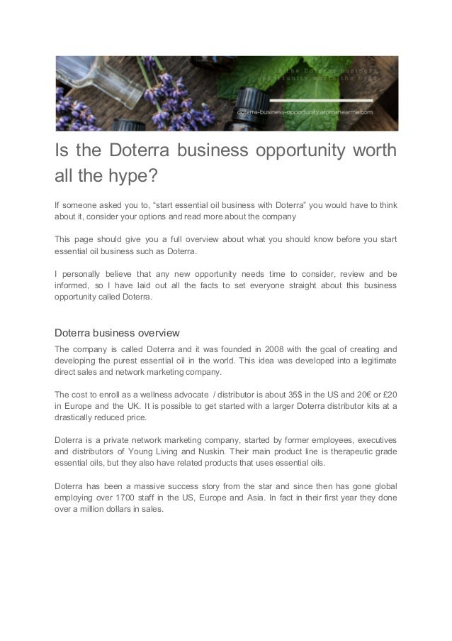 "Is the Doterra business opportunity worth all the hype? If someone asked you to, ""start essential oil business with Doterr..."
