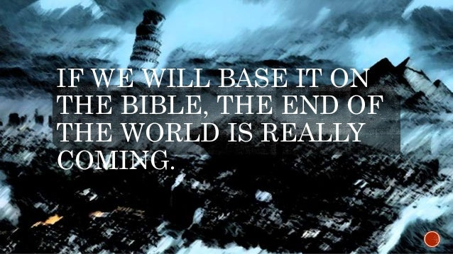 is the end of the world coming