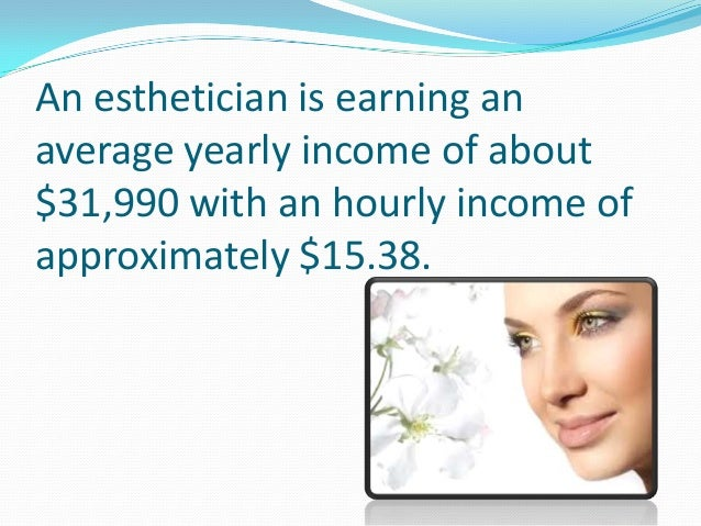 is the esthetician salary high enough for you, Sphenoid