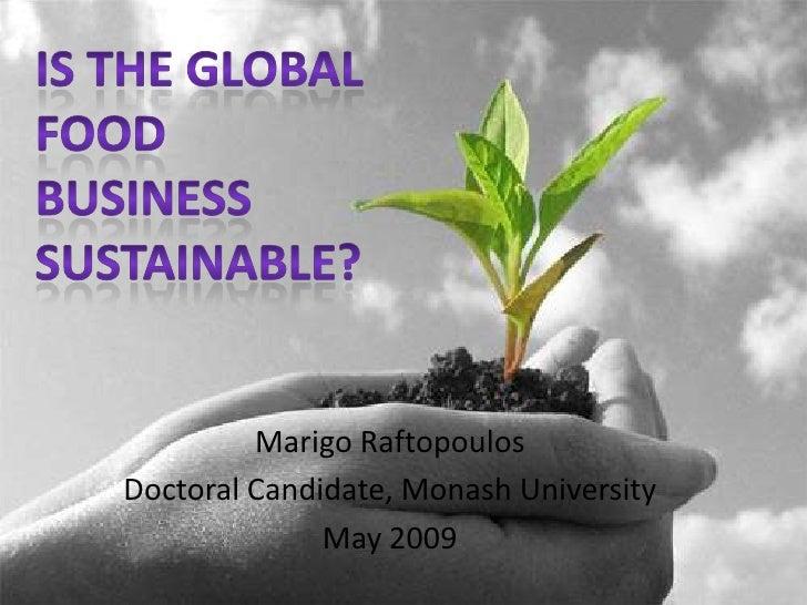 Marigo Raftopoulos Doctoral Candidate, Monash University               May 2009