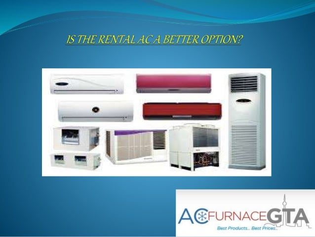 Air Conditioner Rental Better Option Or Not