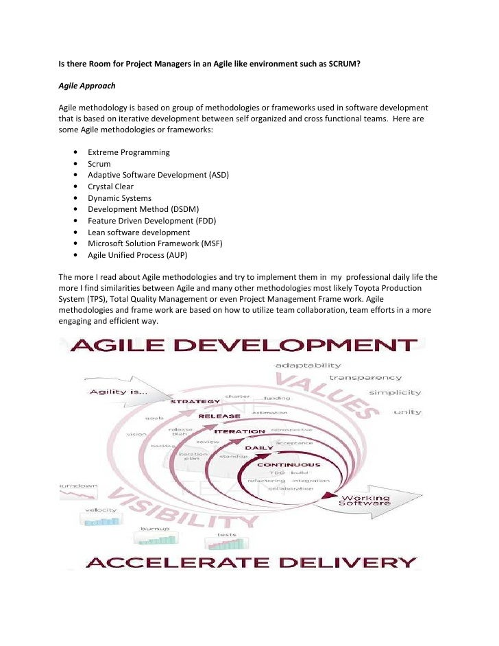 Is there Room for Project Managers in an Agile like environment such as SCRUM?Agile ApproachAgile methodology is based on ...