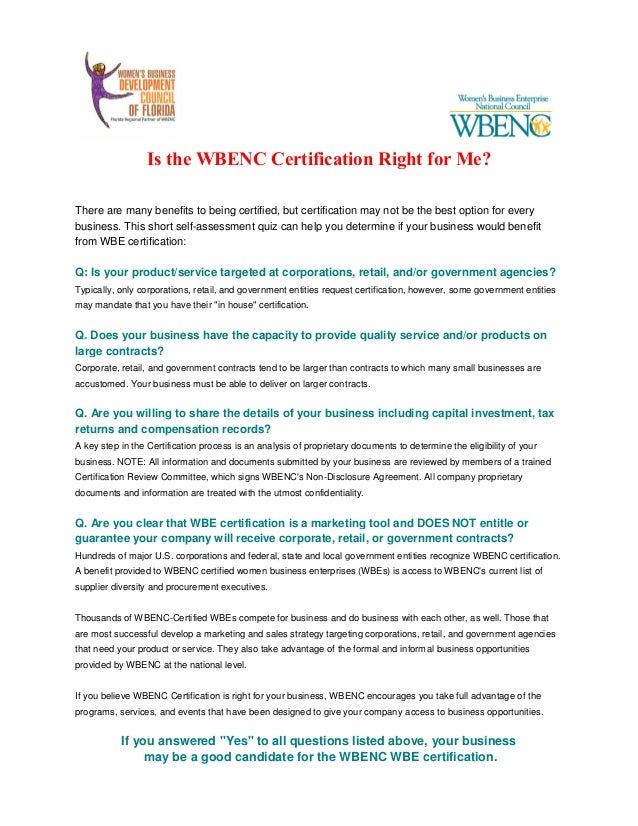 Is the WBENC Certification Right for Me? There are many benefits to being certified, but certification may not be the best...