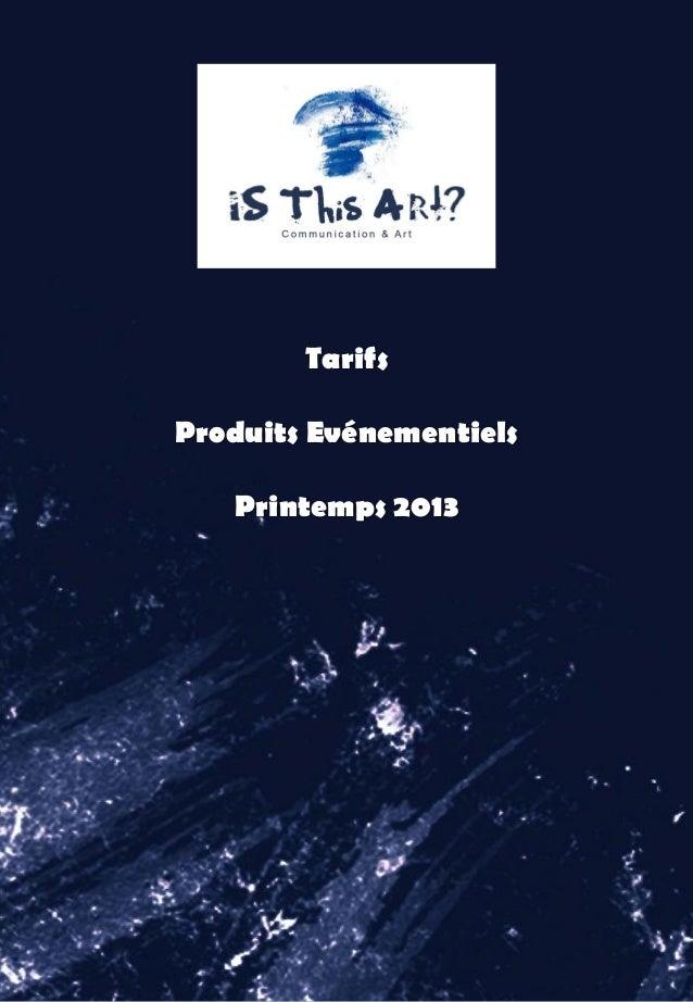TarifsProduits EvénementielsPrintemps 2013