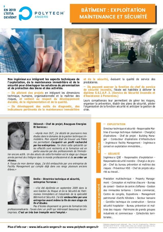 Plus d'info sur : www.istia.univ-angers.fr ou www.polytech-angers.fr Nos ingénieur.e.s intègrent les aspects techniques de...