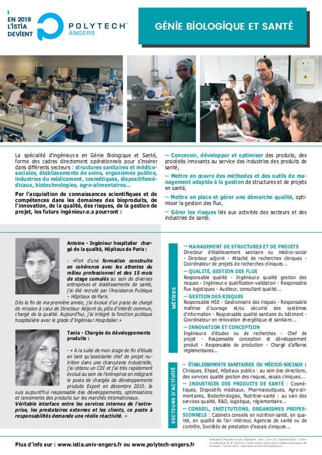 Génie Biologique et Santé Plus d'info sur : www.istia.univ-angers.fr ou www.polytech-angers.fr La spécialité d'ingénieur.e...