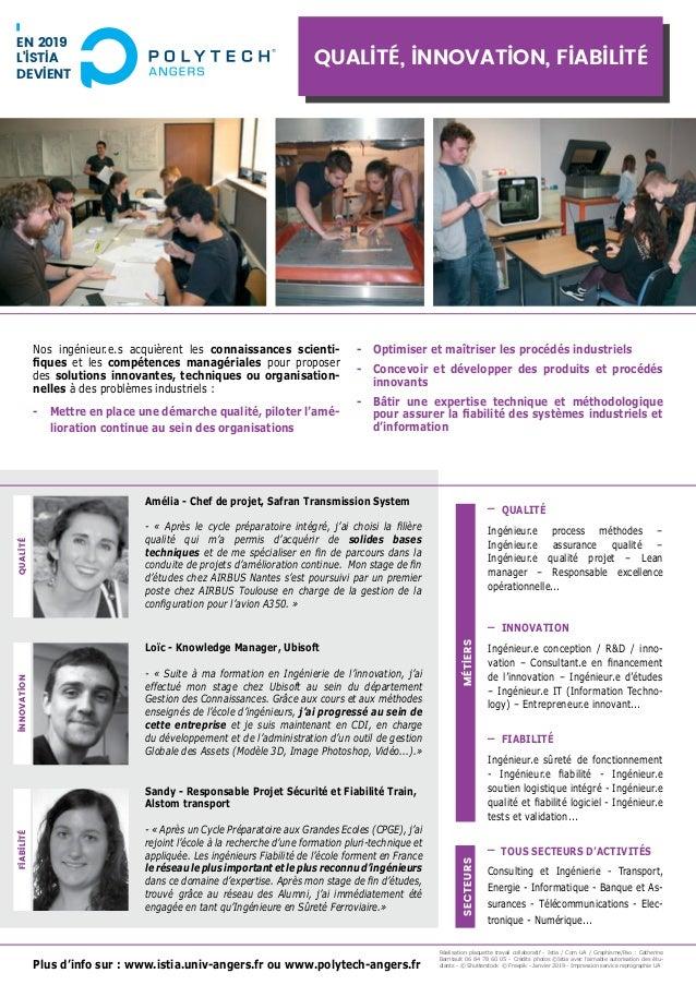 Plus d'info sur : www.istia.univ-angers.fr ou www.polytech-angers.fr Nos ingénieur.e.s acquièrent les connaissances scient...