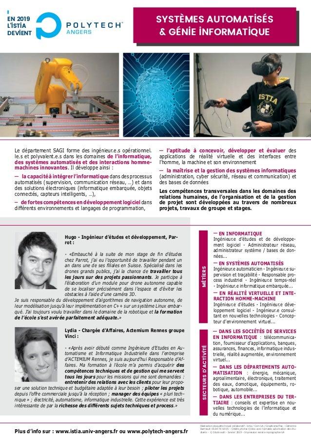 Plus d'info sur : www.istia.univ-angers.fr ou www.polytech-angers.fr Le département SAGI forme des ingénieur.e.s opération...