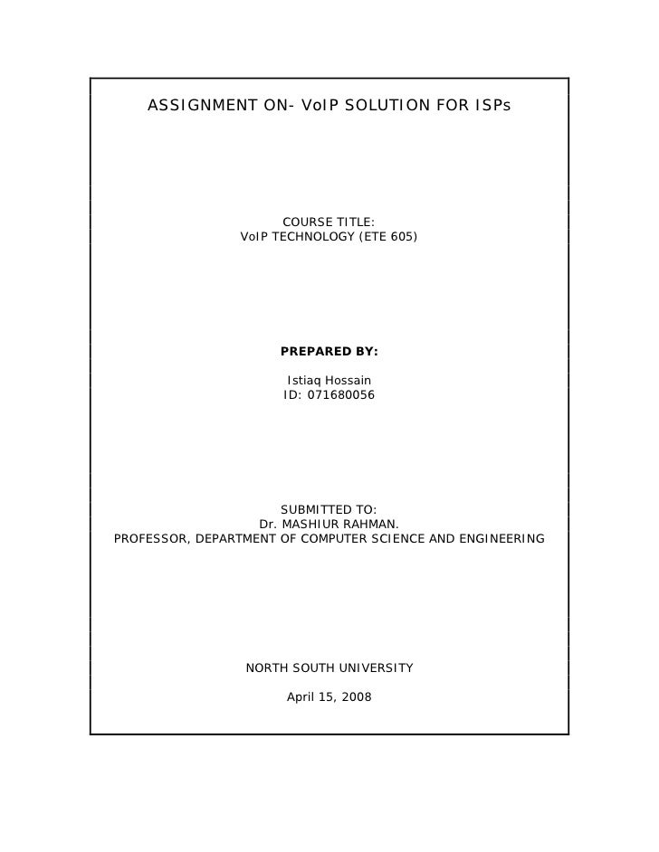 ASSIGNMENT ON- VoIP SOLUTION FOR ISPs                           COURSE TITLE:                 VoIP TECHNOLOGY (ETE 605)   ...