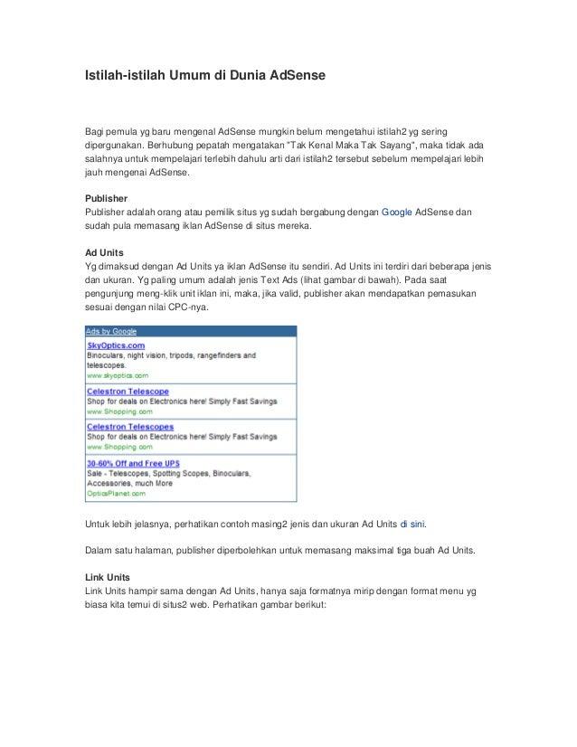 Istilah-istilah Umum di Dunia AdSense Bagi pemula yg baru mengenal AdSense mungkin belum mengetahui istilah2 yg sering dip...
