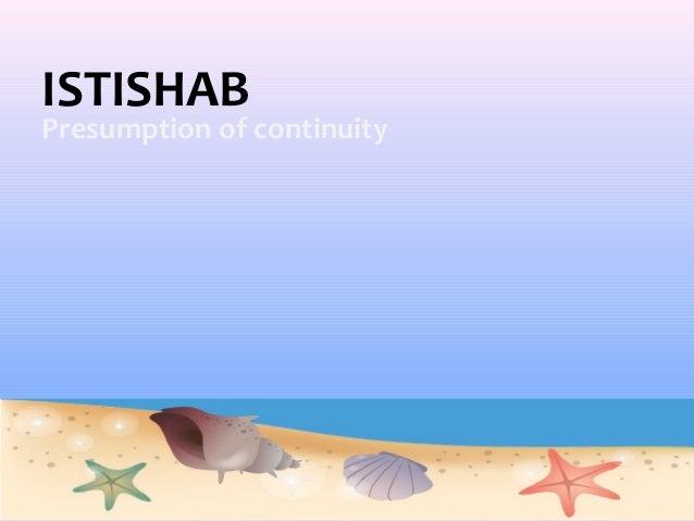 ISTISHABPresumption of continuity
