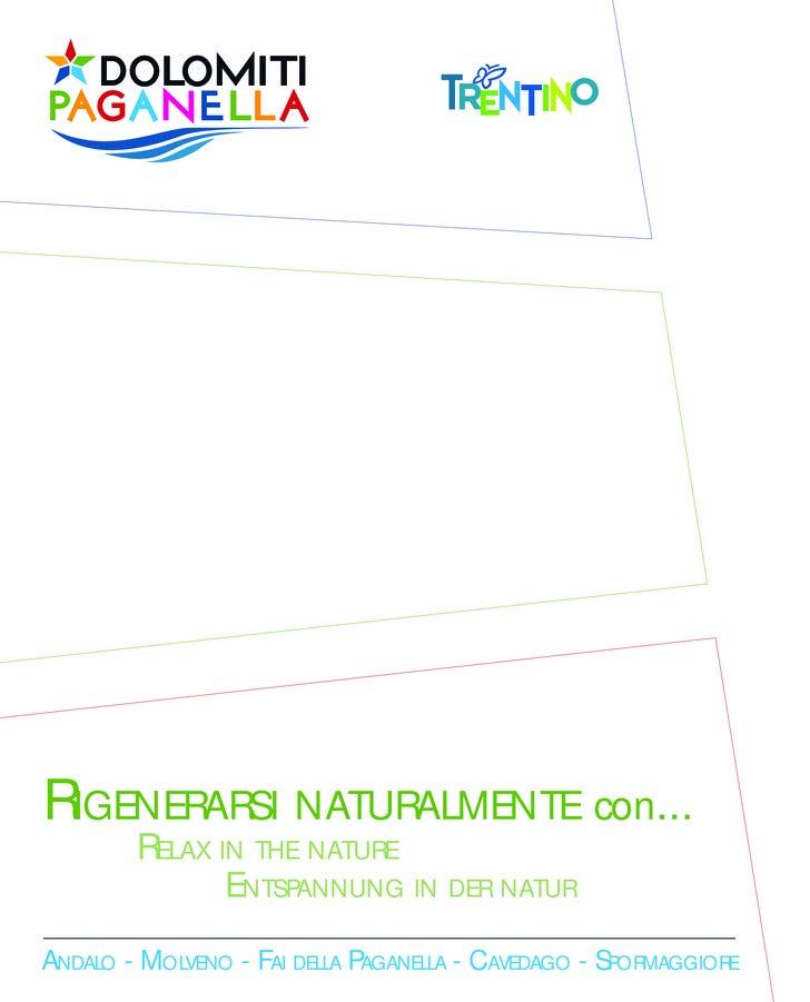 RIGENERARSI NATURALMENTE con...        RELAX IN THE NATURE               ENTSPANNUNG IN DER NATURANDALO - MOLVENO - FAI DE...