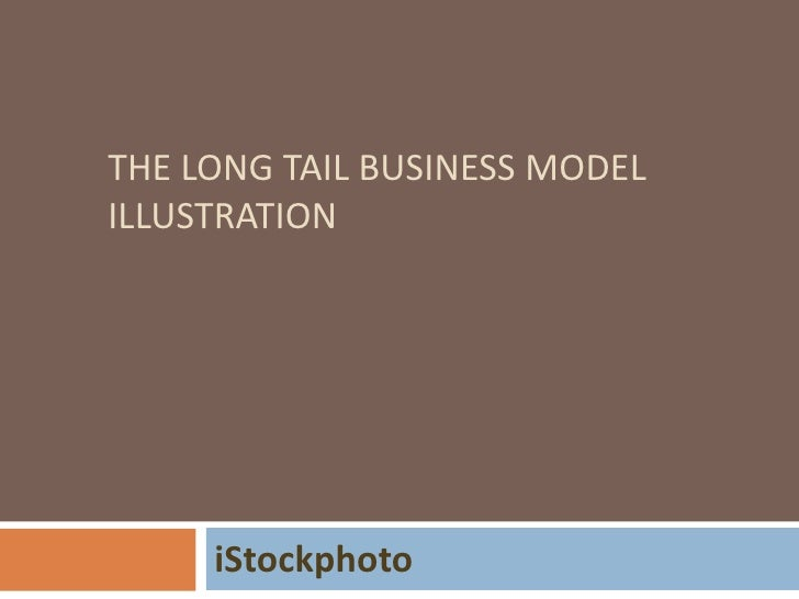 The long tail business model illustration<br />iStockphoto<br />