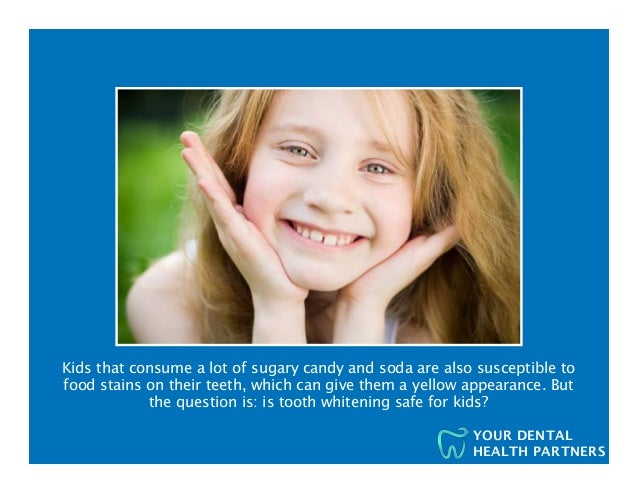 Is tooth whitening safe for kids? Slide 2