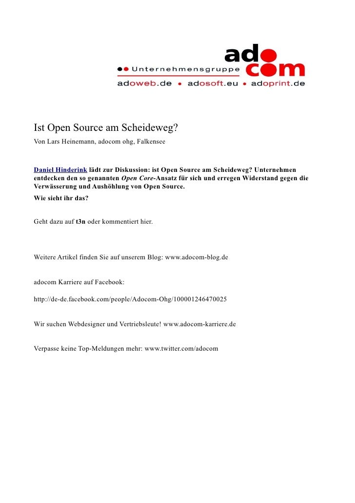 Ist Open Source am Scheideweg? Von Lars Heinemann, adocom ohg, Falkensee   Daniel Hinderink lädt zur Diskussion: ist Open ...