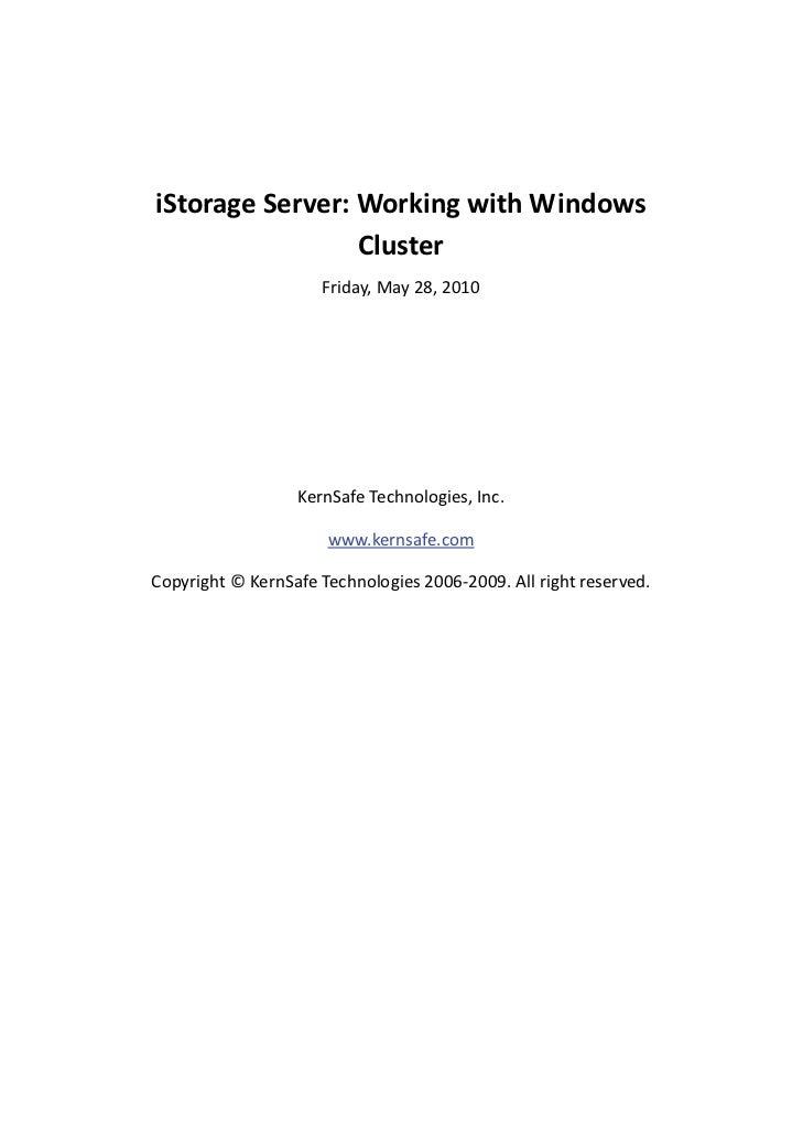 iStorageServer:WorkingwithWindows                     Cluster                          Friday,May28,2010  ...