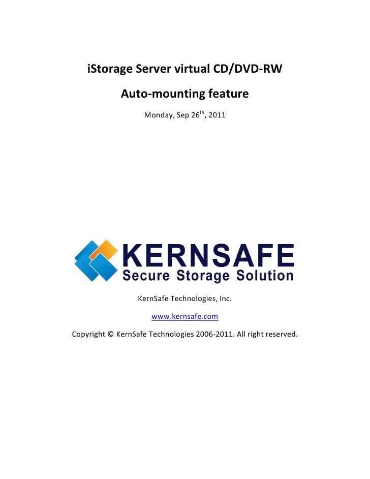 iStorage Server virtual CD/DVD-RW             Auto-mounting feature                    Monday, Sep 26th, 2011             ...