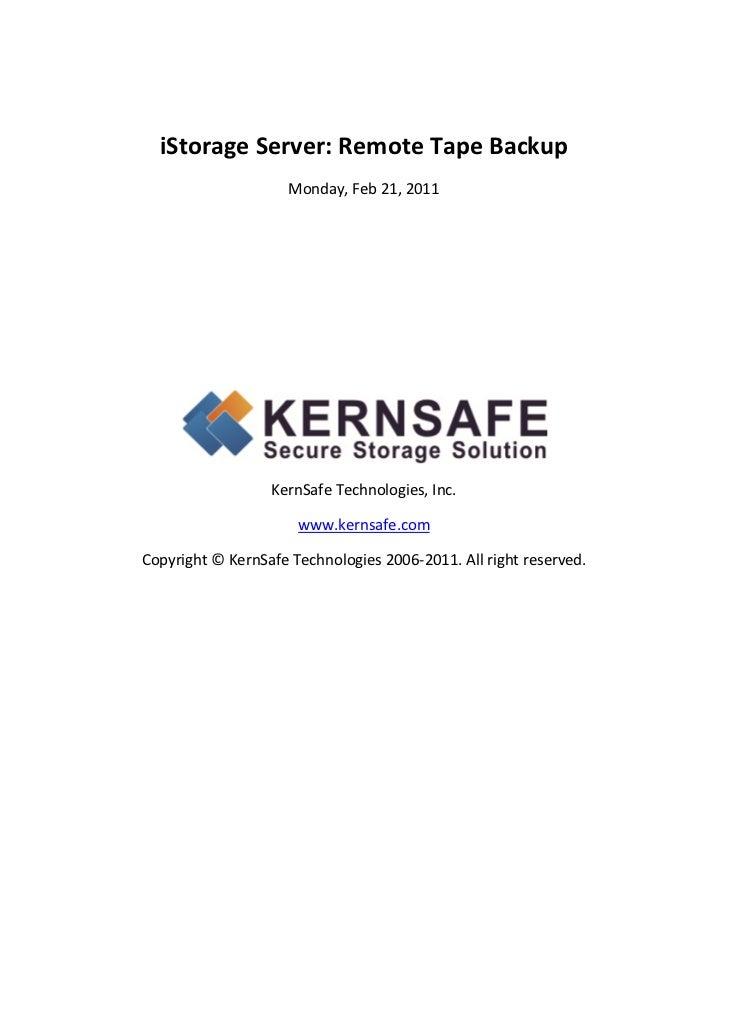 iStorageServer:RemoteTapeBackup                          Monday,Feb21,2011                                      ...