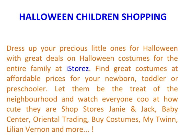 HALLOWEEN CHILDREN SHOPPING Dress up your precious little ones for Halloween with great deals on Halloween costumes for th...