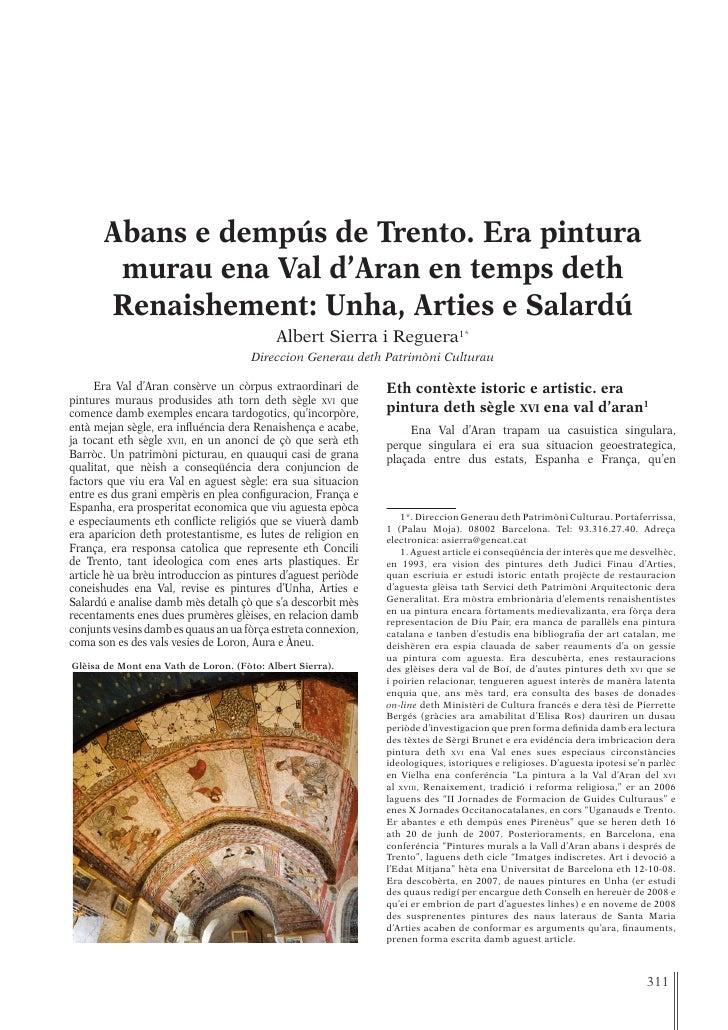 Abans e dempús de Trento. Era pintura        murau ena Val d'Aran en temps deth       Renaishement: Unha, Arties e Salardú...