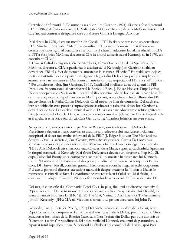 """www.AdevarulPrezent.comCentrale de Informatii. """" (Pe urmele asasinilor, Jim Garrison, 1991). Si cine a fost directorulCIA ..."""