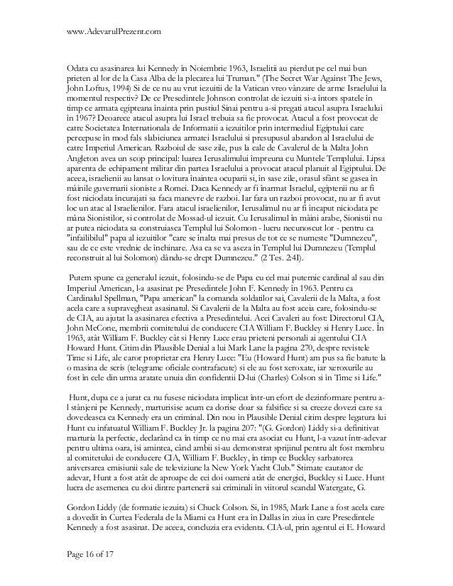www.AdevarulPrezent.comOdata cu asasinarea lui Kennedy în Noiembrie 1963, Israelitii au pierdut pe cel mai bunprieten al l...
