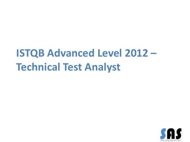 ISTQB Advanced Level 2012 – Technical Test Analyst