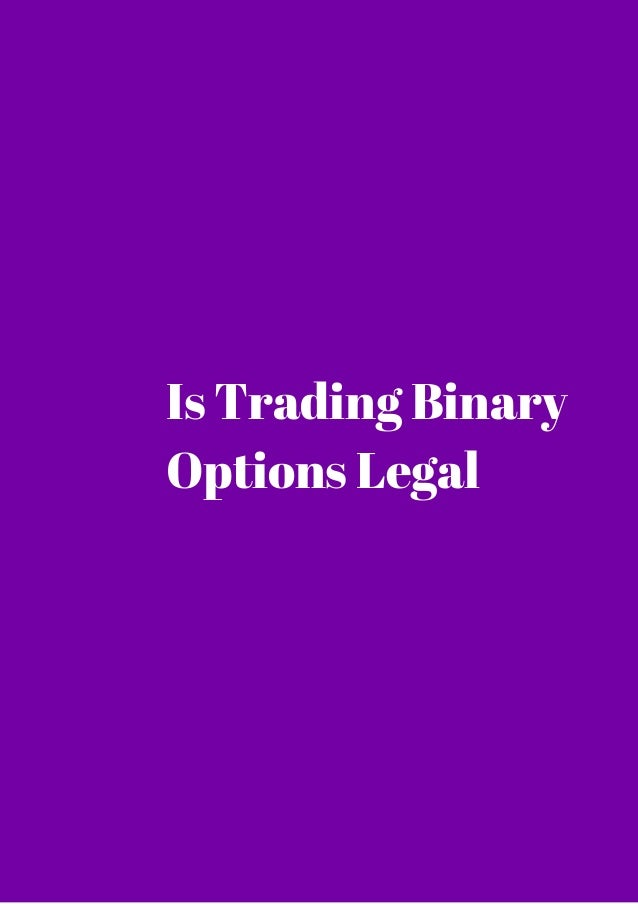Is binary options trading legal in the us in play betting tips twitter backgrounds
