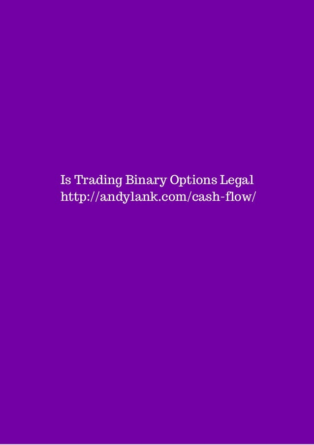 Is binary option trading legal
