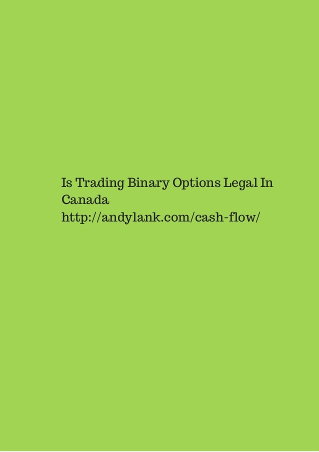 Binary options trading legal in canada