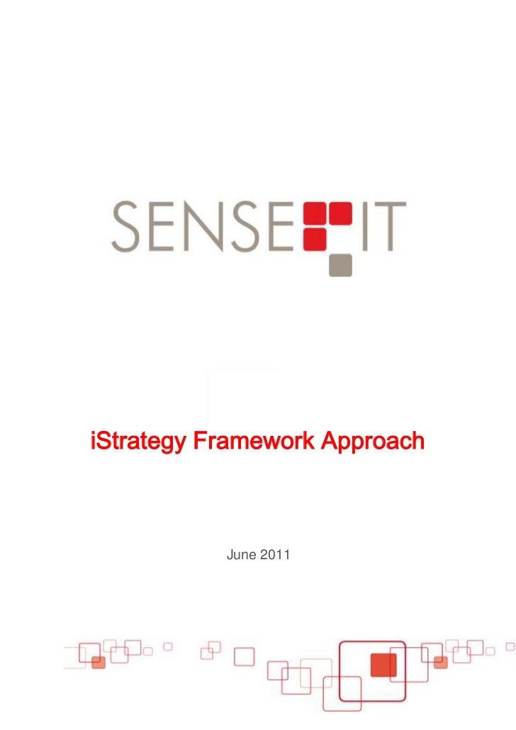 iStrategy Framework Approach<br />June 2011<br />Sense-IT Media's iStrategy Framework<br /> <br />Evaluate the Social Medi...