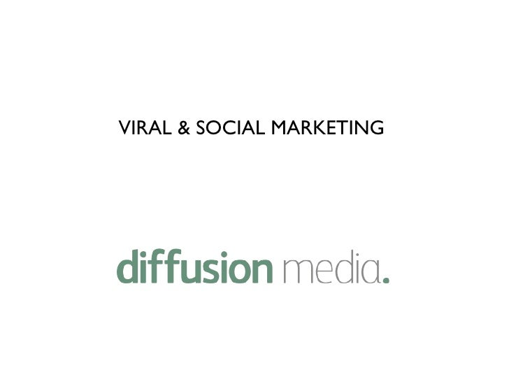 VIRAL & SOCIAL MARKETING