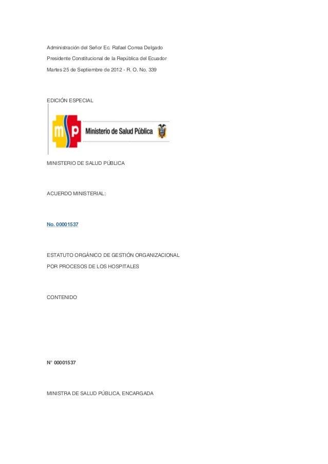 Administración del Señor Ec. Rafael Correa Delgado Presidente Constitucional de la República del Ecuador Martes 25 de Sept...