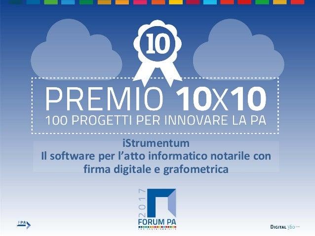 iStrumentum Il software per l'atto informatico notarile con firma digitale e grafometrica