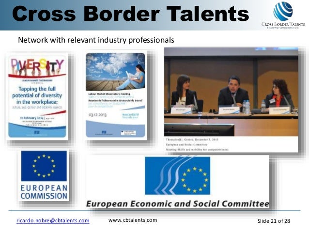 Trusted Advisors Network with relevant industry professionals Cross Border Talents www.cbtalents.comricardo.nobre@cbtalent...