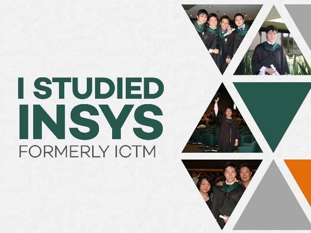 I Studied INSYS Slide 1