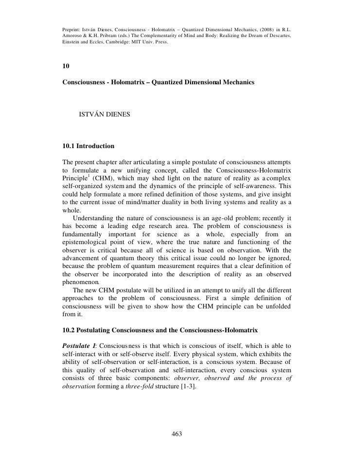 Preprint: István Dienes, Consciousness - Holomatrix – Quantized Dimensional Mechanics, (2008) in R.L. Amoroso & K.H. Pribr...