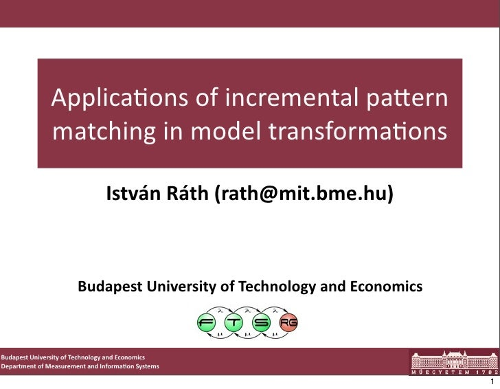 Applicaons of incremental pa1ern                    matching in model transformaons                         ...
